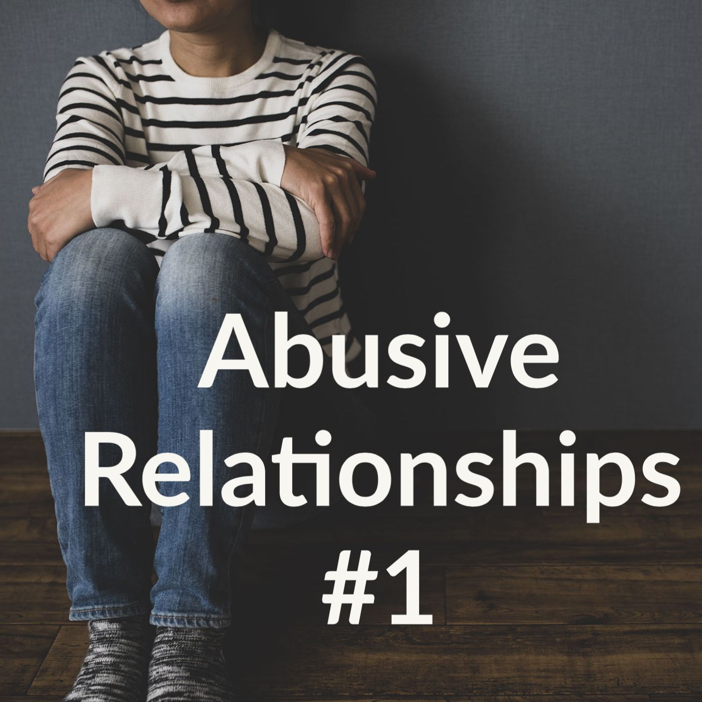 Abusive Relationships #1