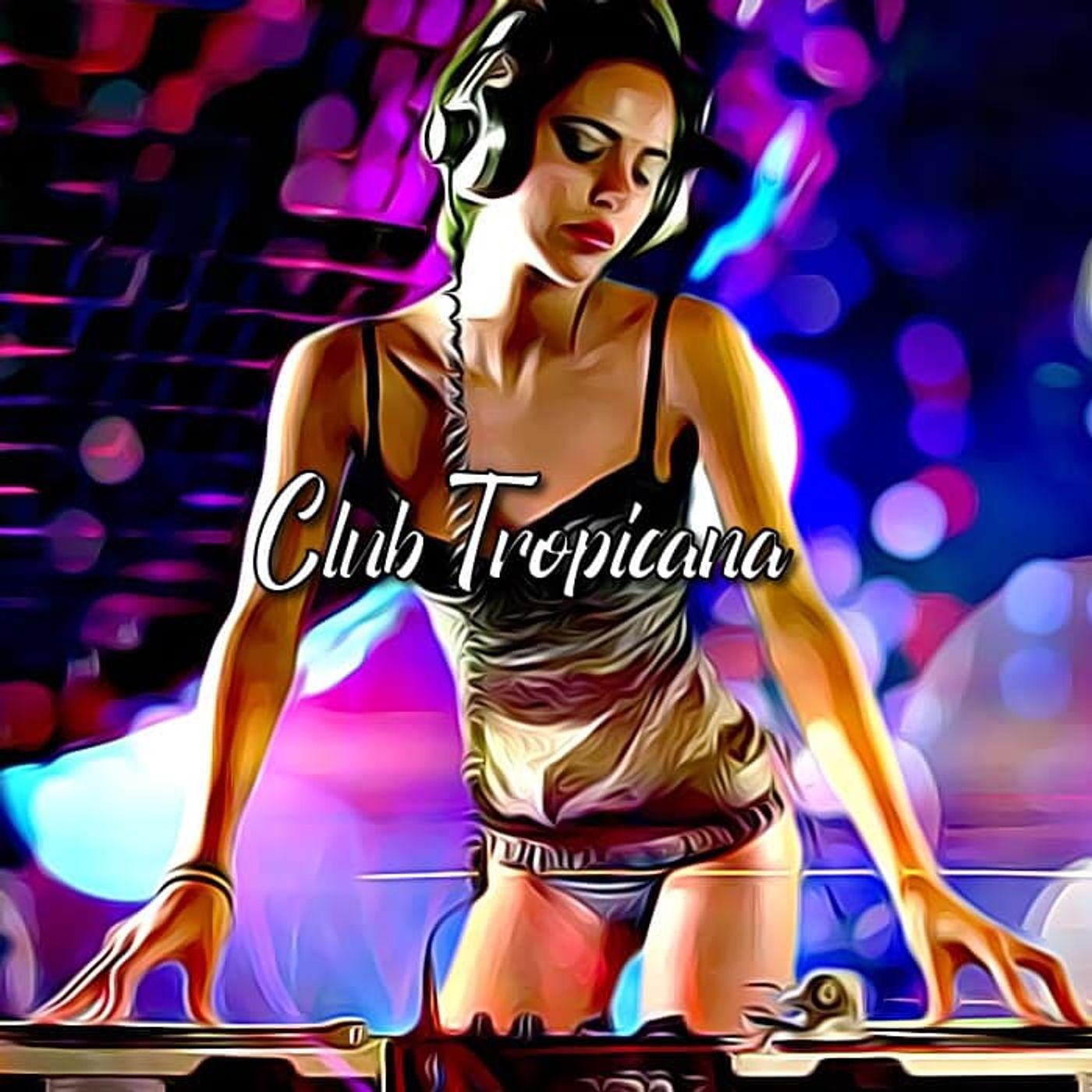 """Club Tropicana""... 31/03 ON LCRFM... LIVE RADIO its @8PM-GMT... ON LCRFM"