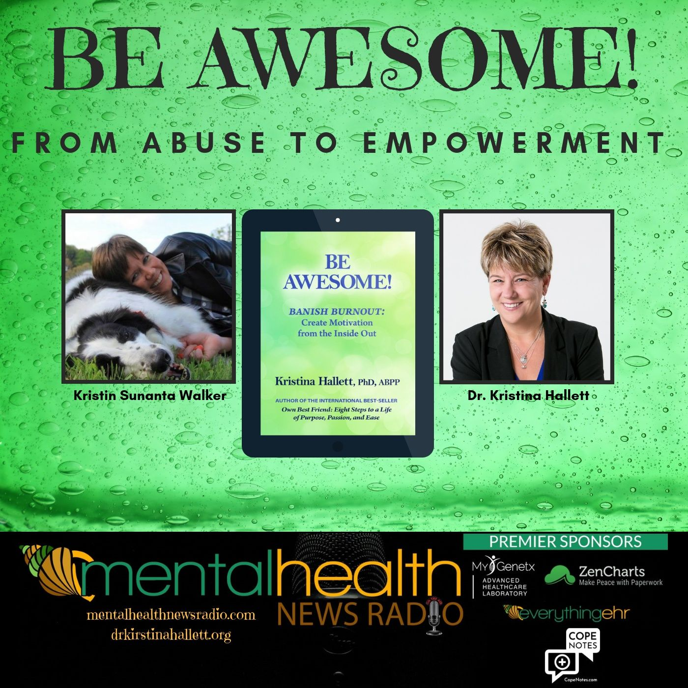 Mental Health News Radio - Be Awesome: From Abuse to Empowerment with Dr. Kristina Hallett