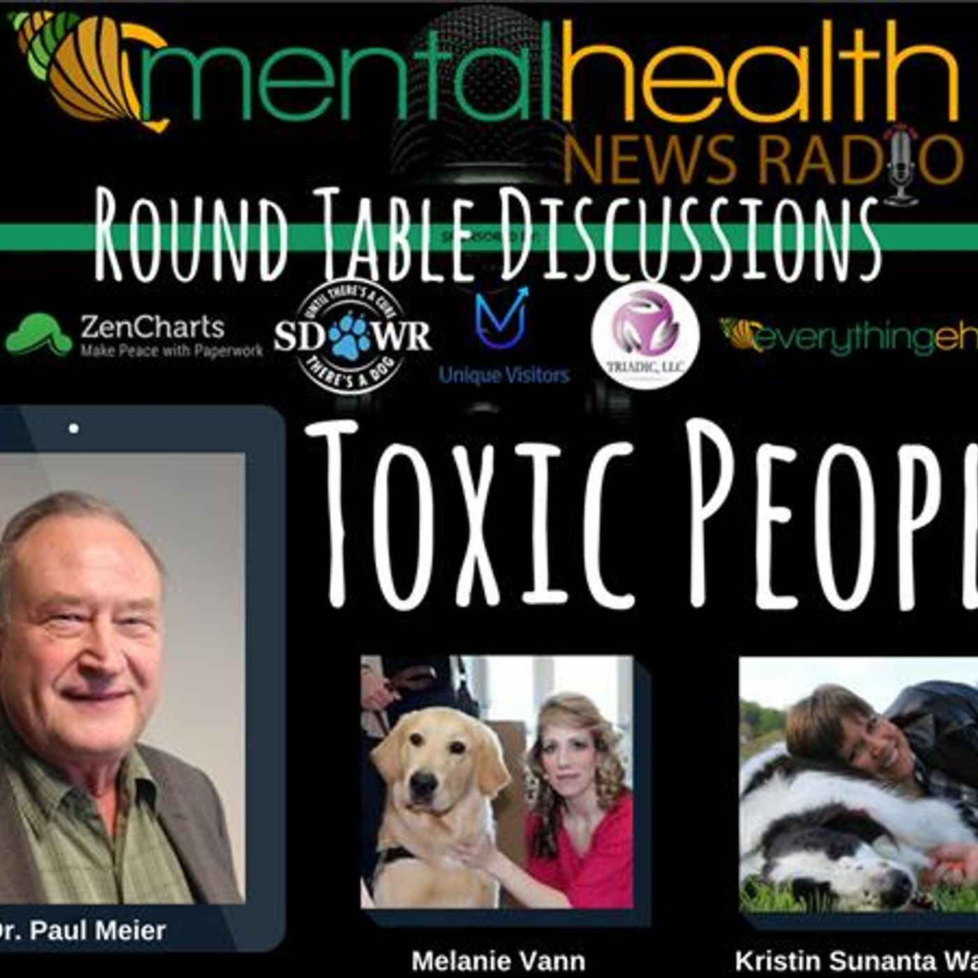 Mental Health News Radio - Round Table Discussions with Dr. Paul Meier: Toxic People