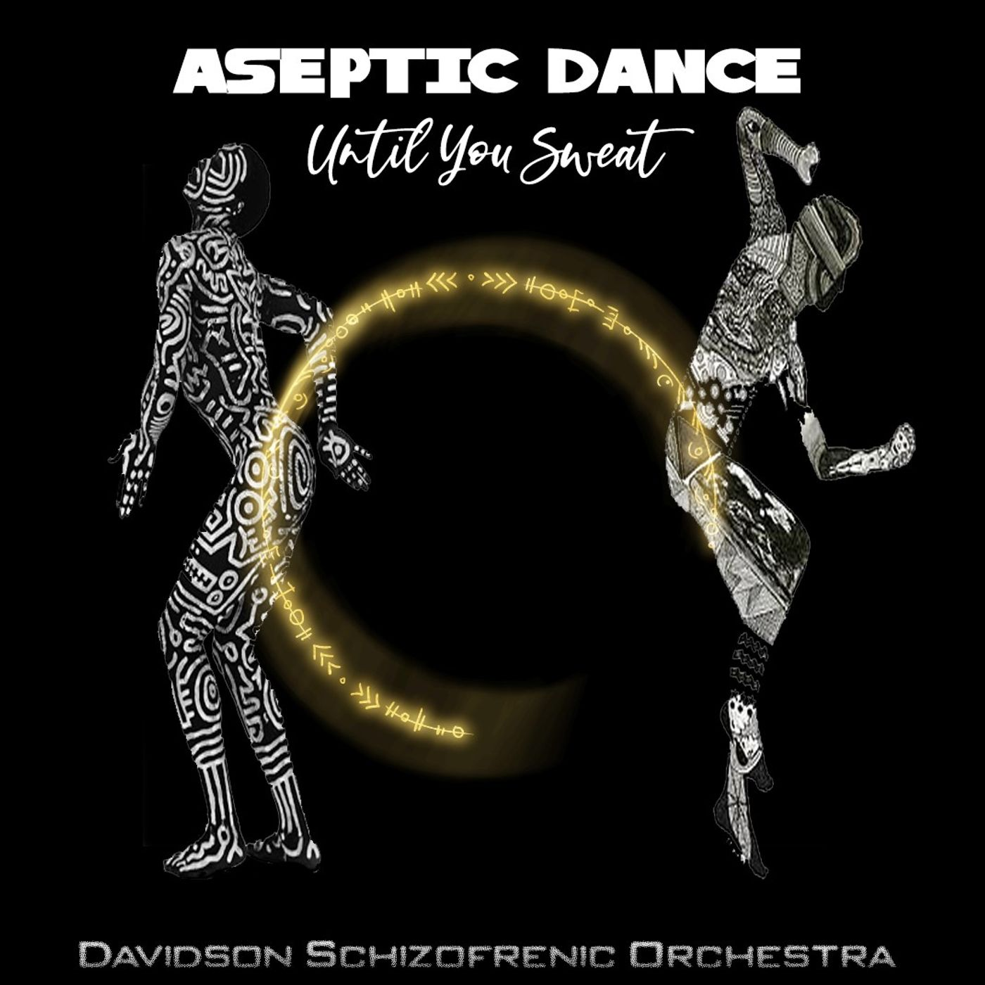 Aseptic Dance - Until You Sweat -