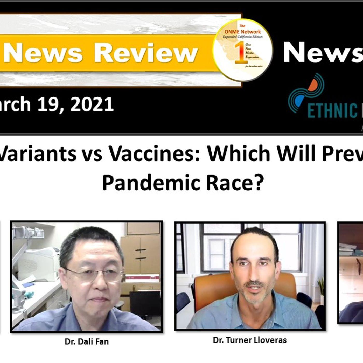 ONR-News Too Real 3-19-21:  Mutant Variants vs Vaccines