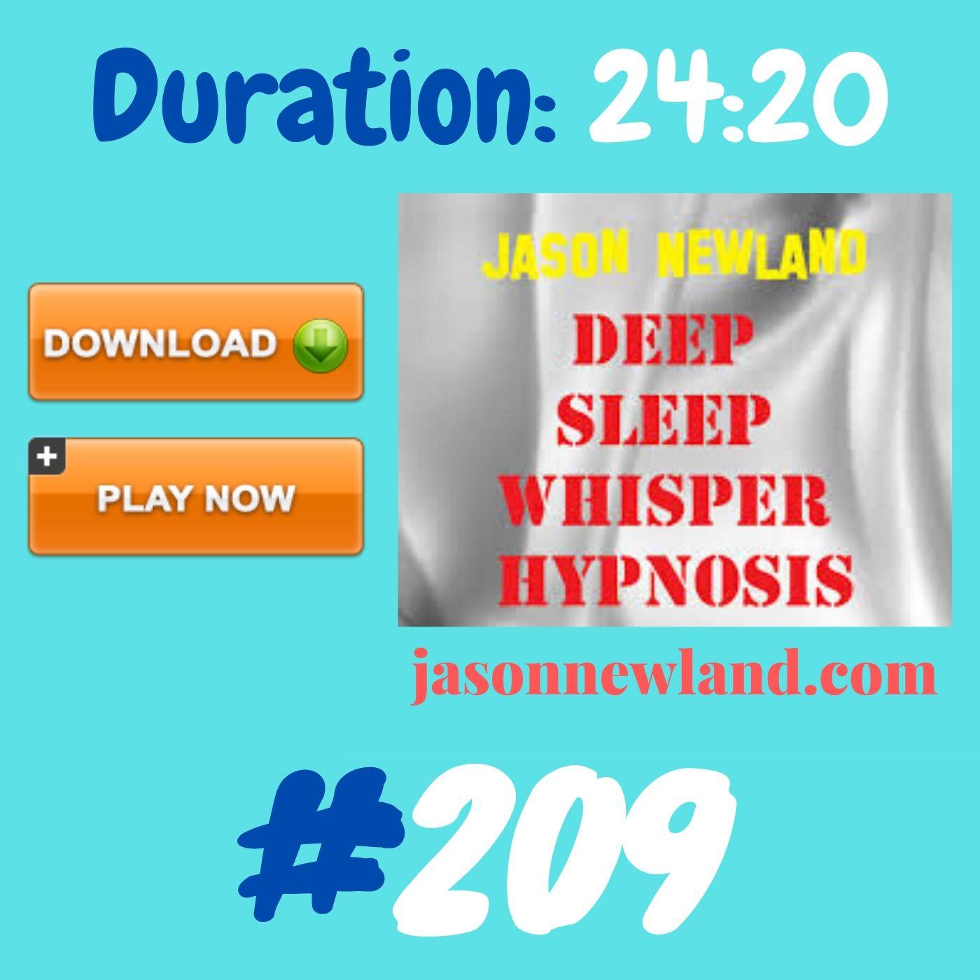 #358 Deep Sleep Whisper Hypnosis (Jason Newland) with MUSIC