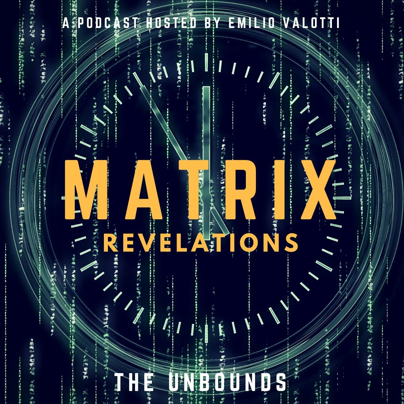 Matrix Revelations