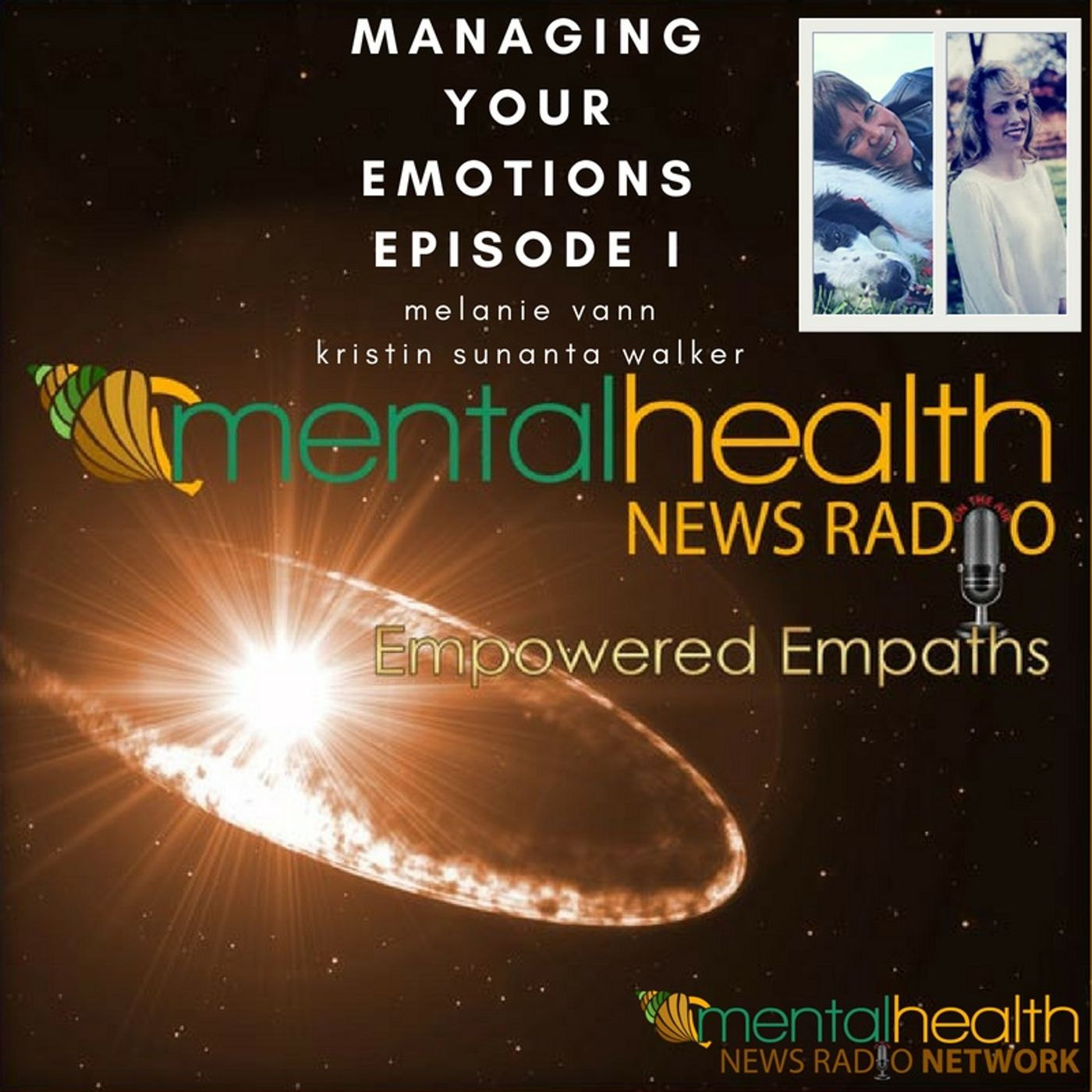 Mental Health News Radio - Empowered Empaths: Managing Your Emotions Part I