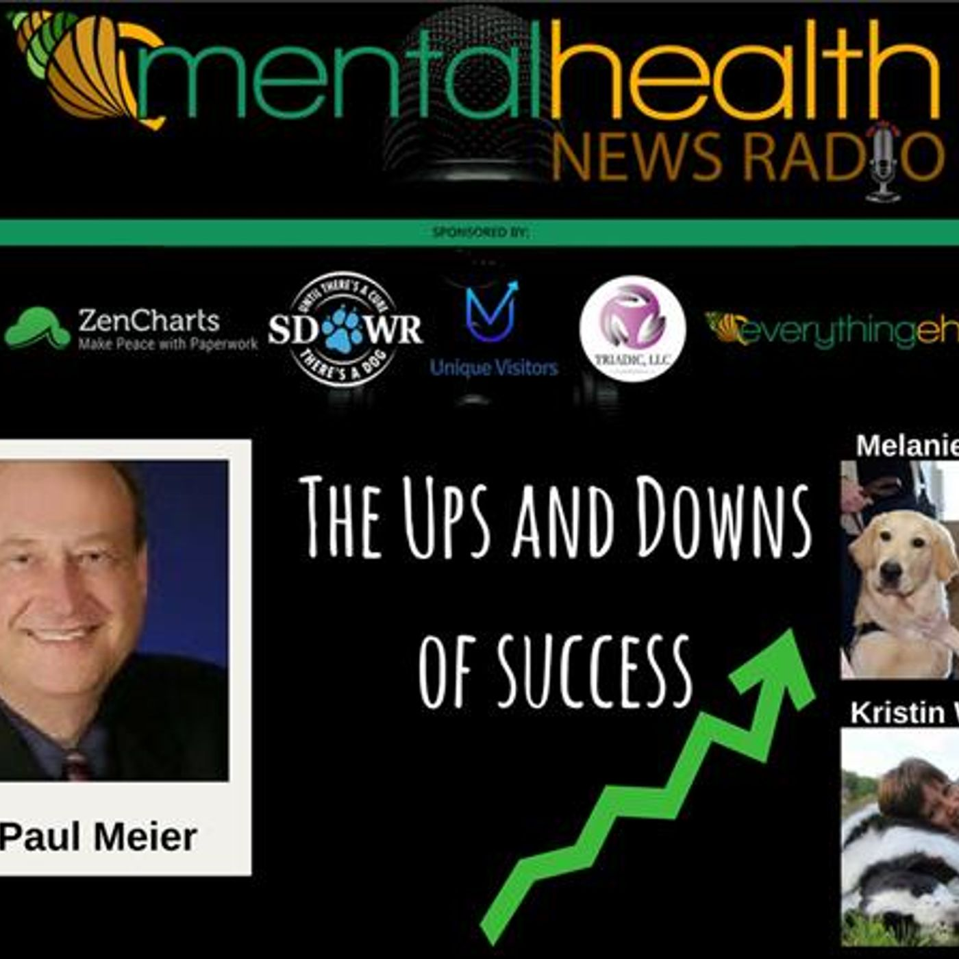 Mental Health News Radio - Round Table Discussions with Paul Meier: The Ups and Downs of Success