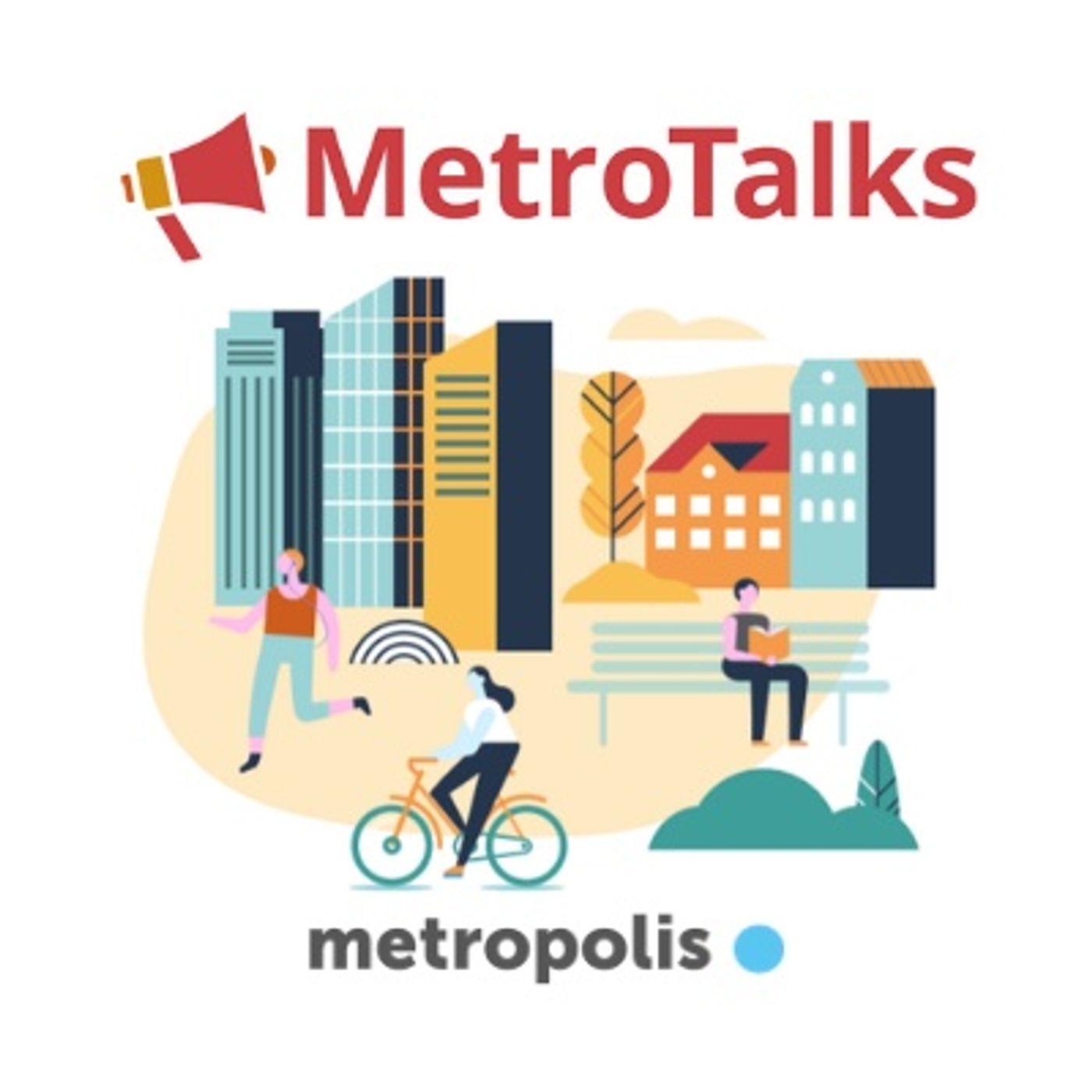 MetroTalks - Rethinking metropolitan spaces