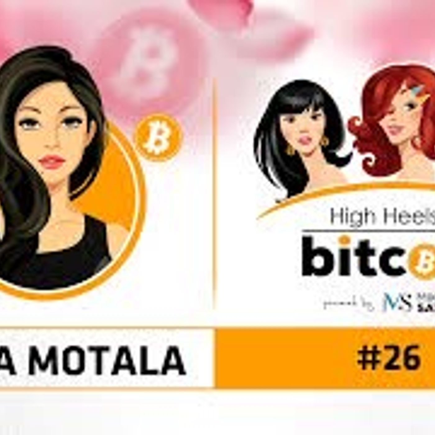 High Heels of Bitcoin #26 | Amina Motala