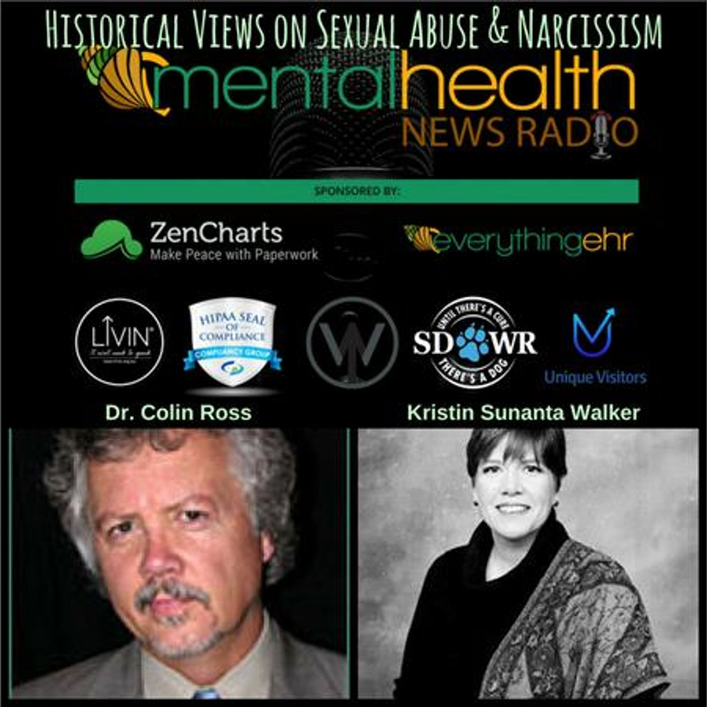 Mental Health News Radio - Historical Views on Sexual Abuse & Narcissism with Dr. Colin Ross