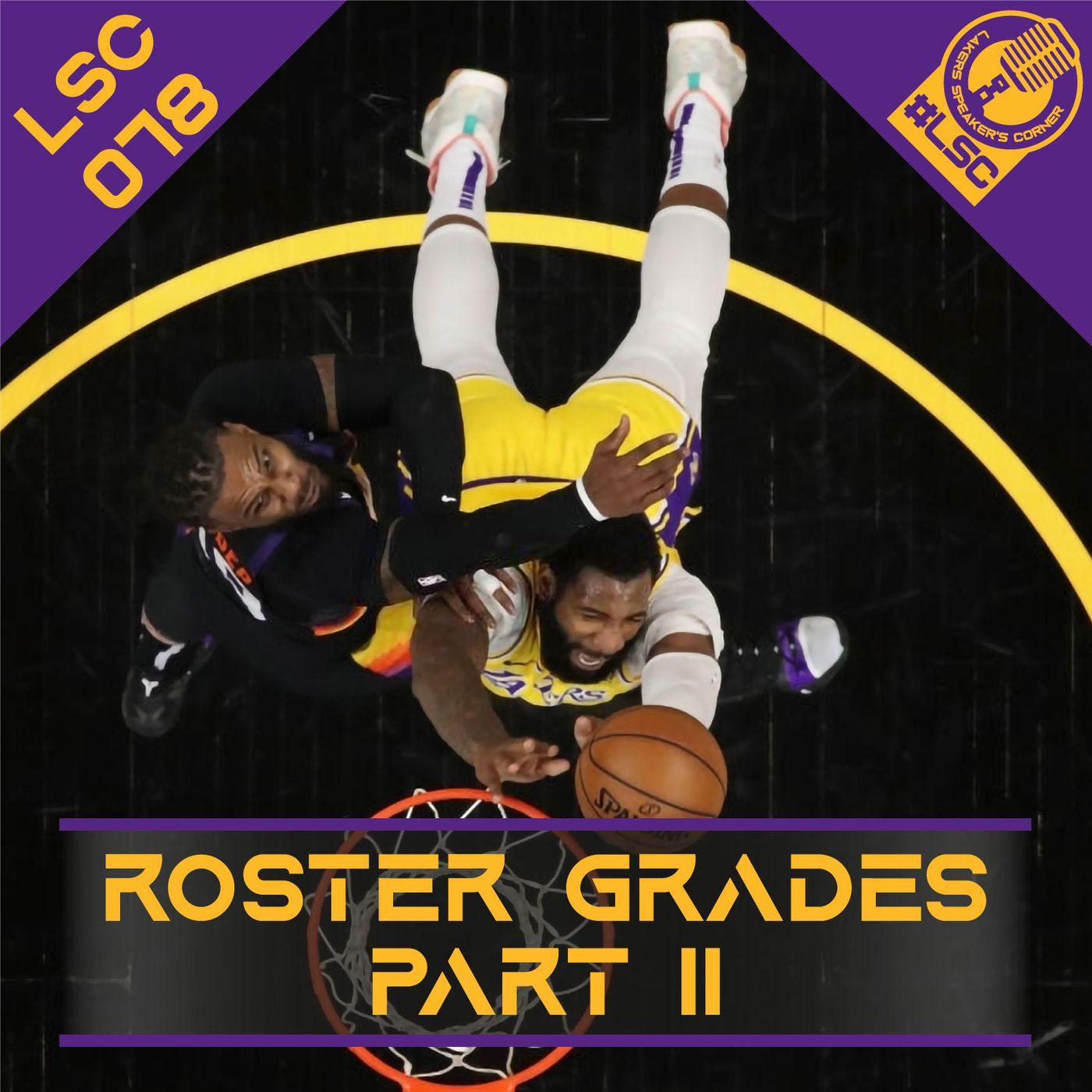 LSC 078 - Roster Grades Part II