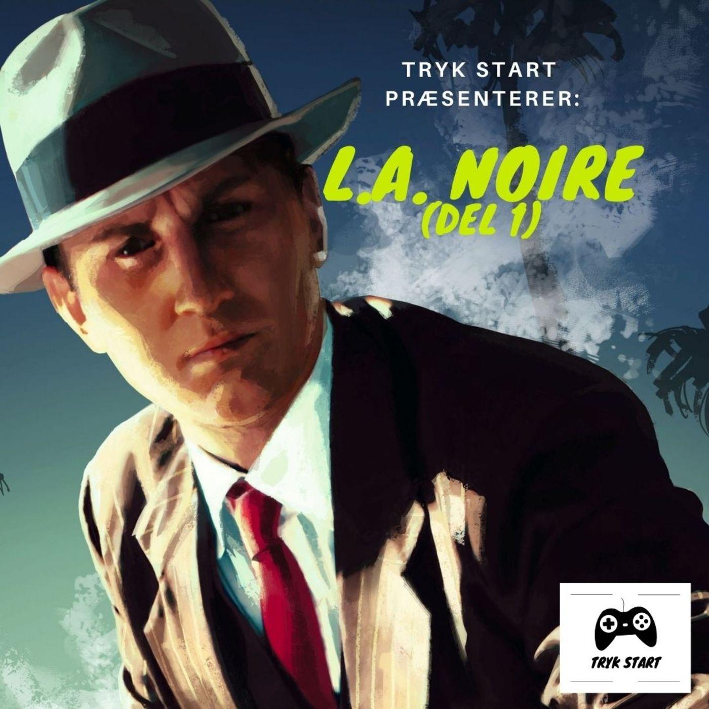 Spil 40 - L.A. Noire