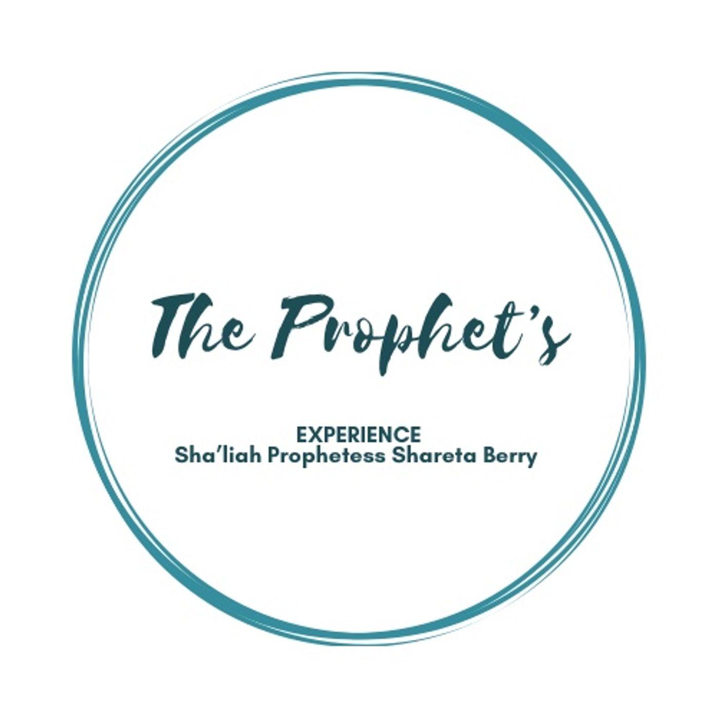 The Prophet's Experience