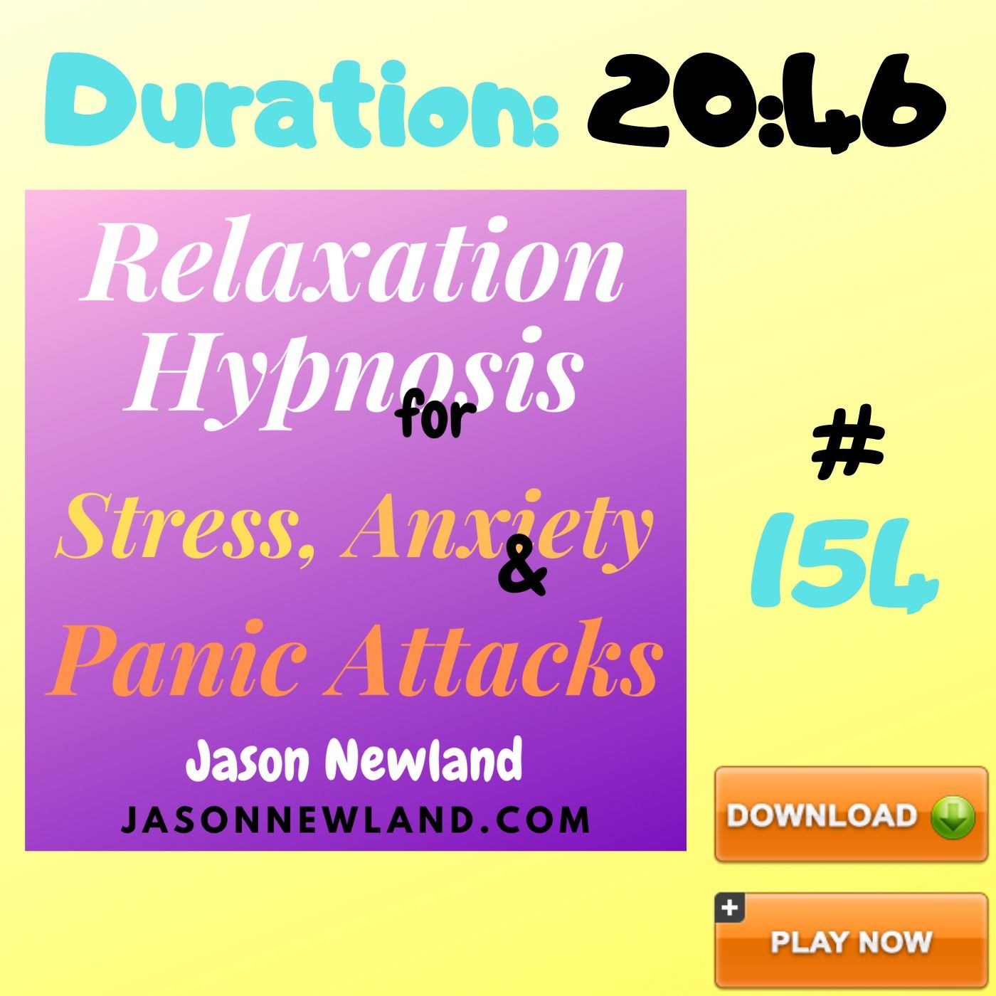 """#154 Relaxation Hypnosis for Stress, Anxiety & Panic Attacks - """"LETTING STRESS KNOW ITS NOT A PRISONER"""" (Jason Newland) (22nd June 2020)"""
