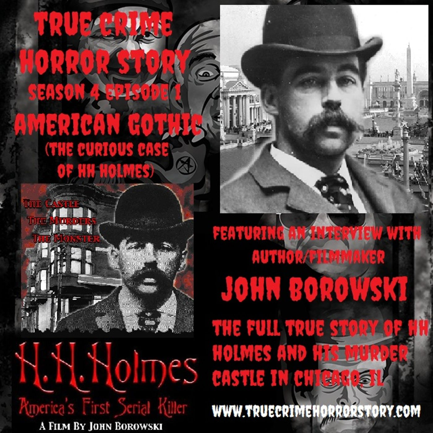 S4E1: American Gothic (The Curious Case of HH Holmes)