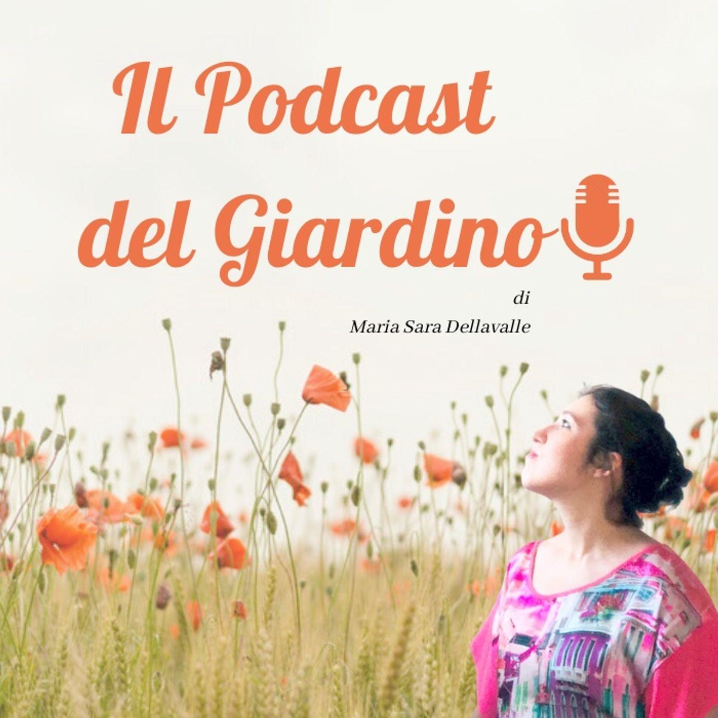 Il Podcast del Giardino