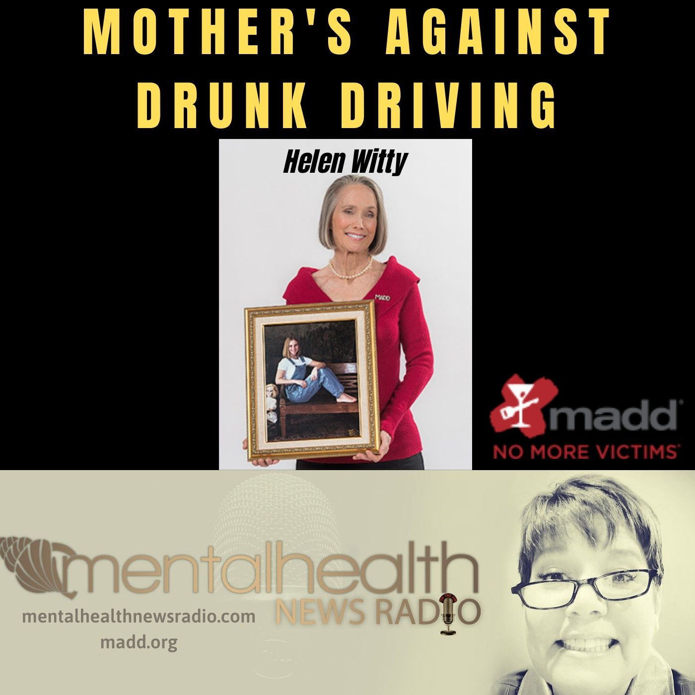 Mental Health News Radio - Drinking and Driving: A Discussion with MADD's Helen Witty
