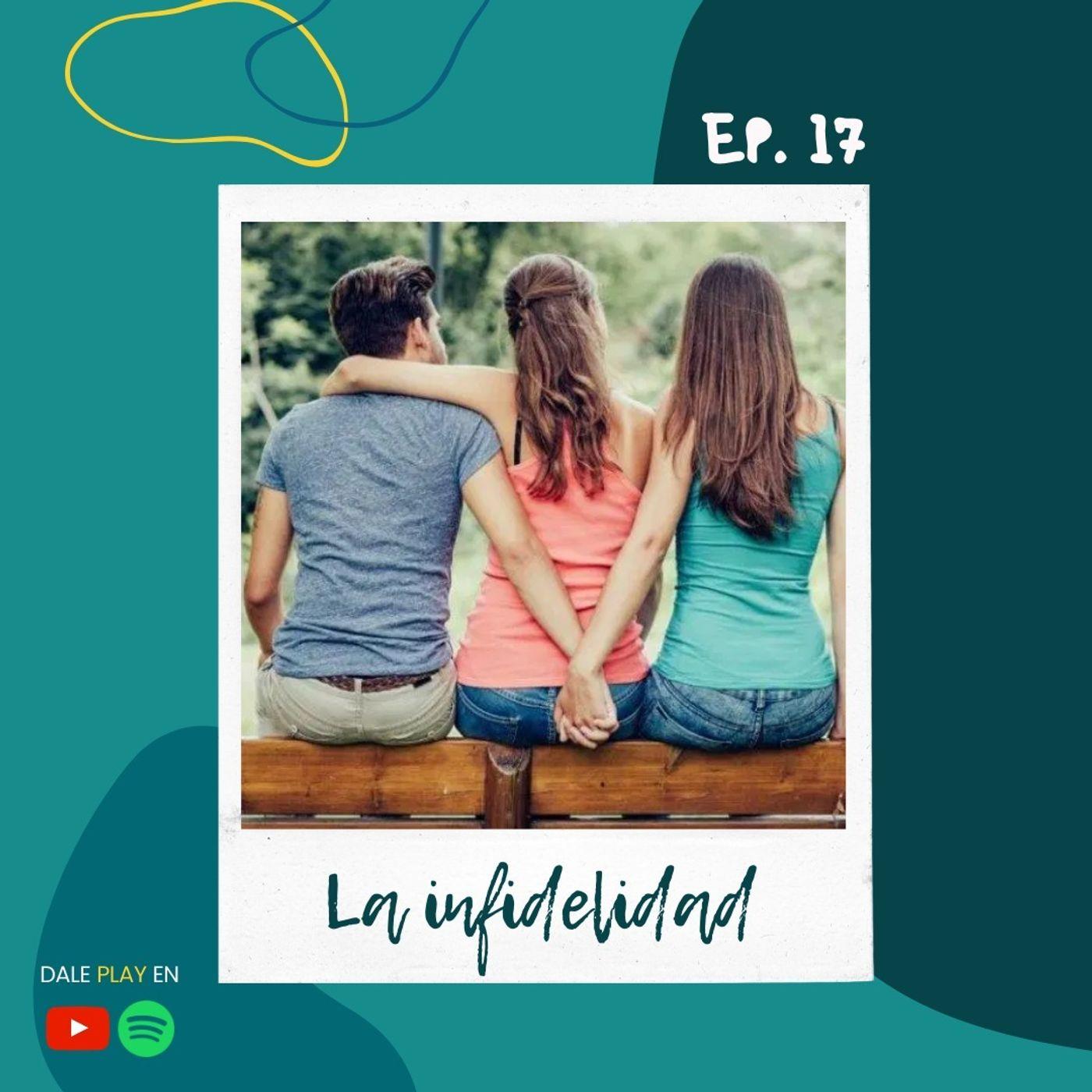 17 - La infidelidad
