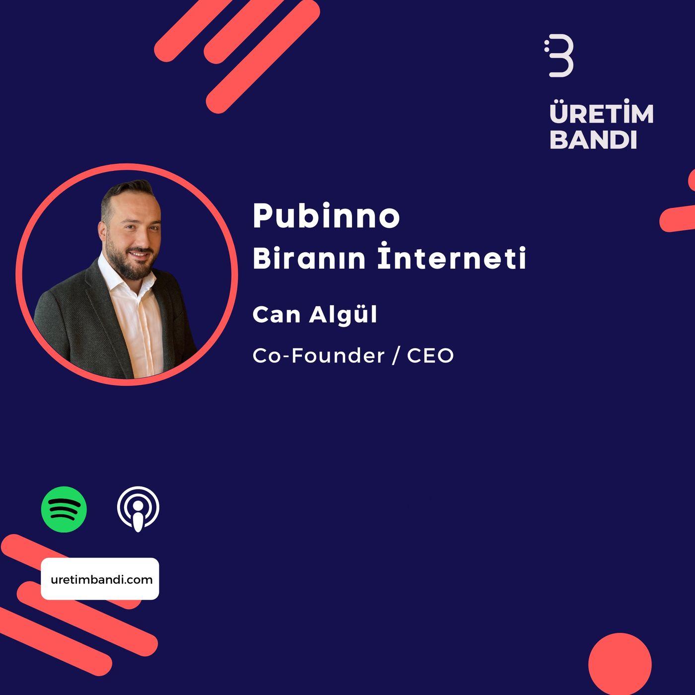Can Algül ile Pubinno - Biranın İnterneti