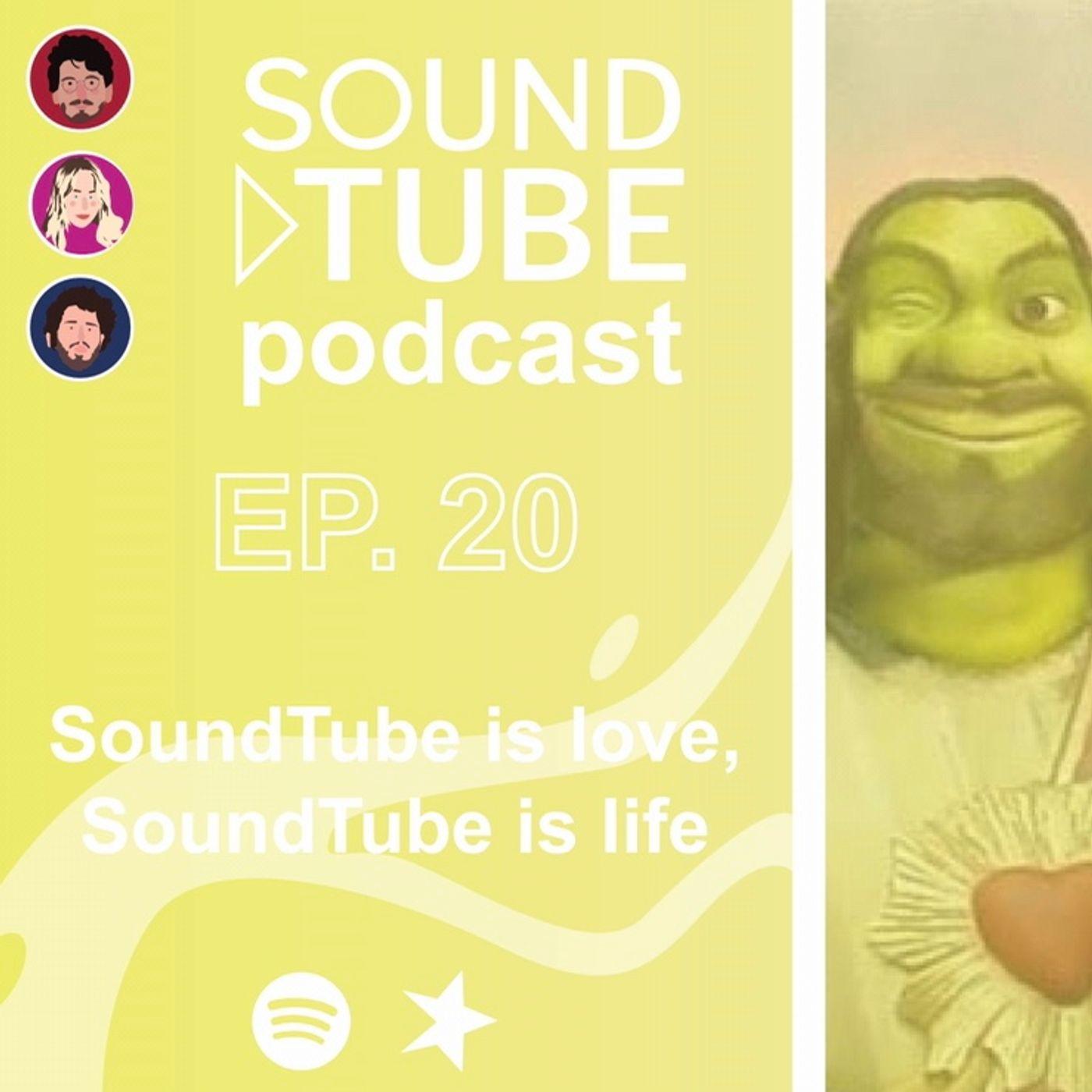 SoundTube is love, SoundTube is life - ep 20 domenica 26/7