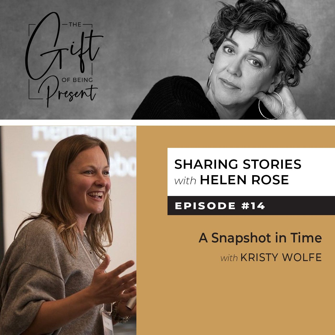 A Snapshot in Time with Kristy Wolfe