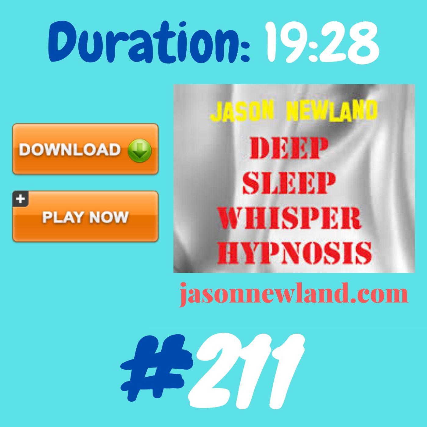 #356 Deep Sleep Whisper Hypnosis (Jason Newland) with MUSIC