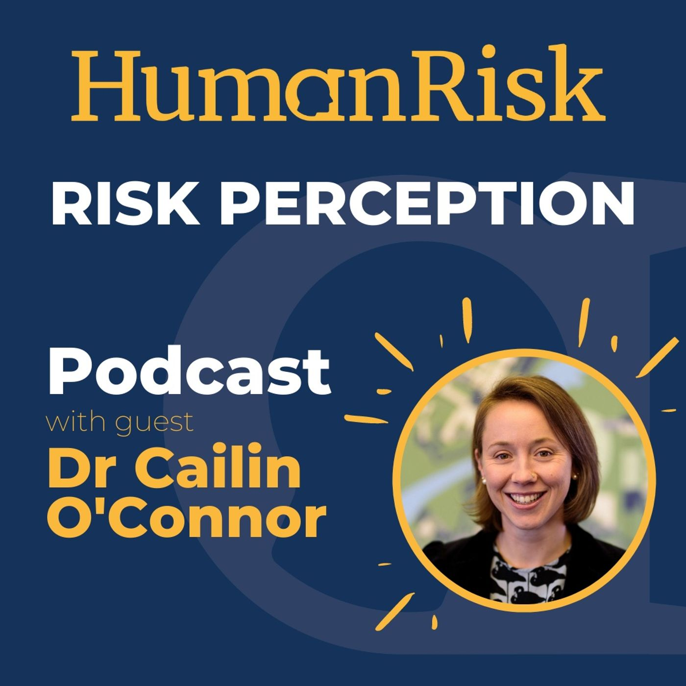 Dr Cailin O'Connor on Risk Perception