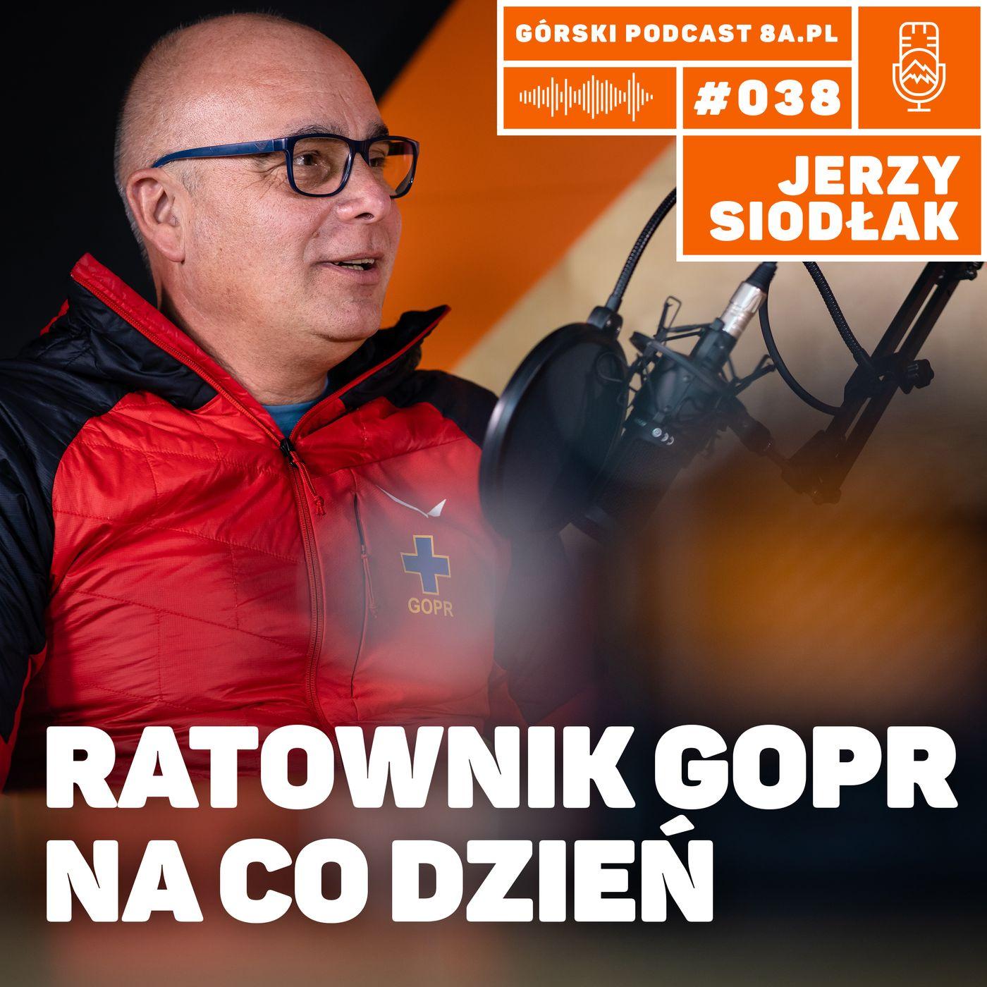 #038 8a.pl - Jerzy Siodłak. Ratownik GOPR na co dzień.