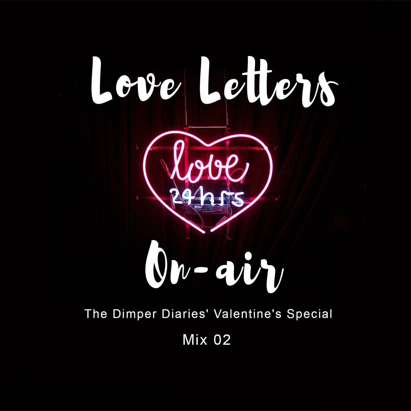 Love Letters On-air: Mix 02