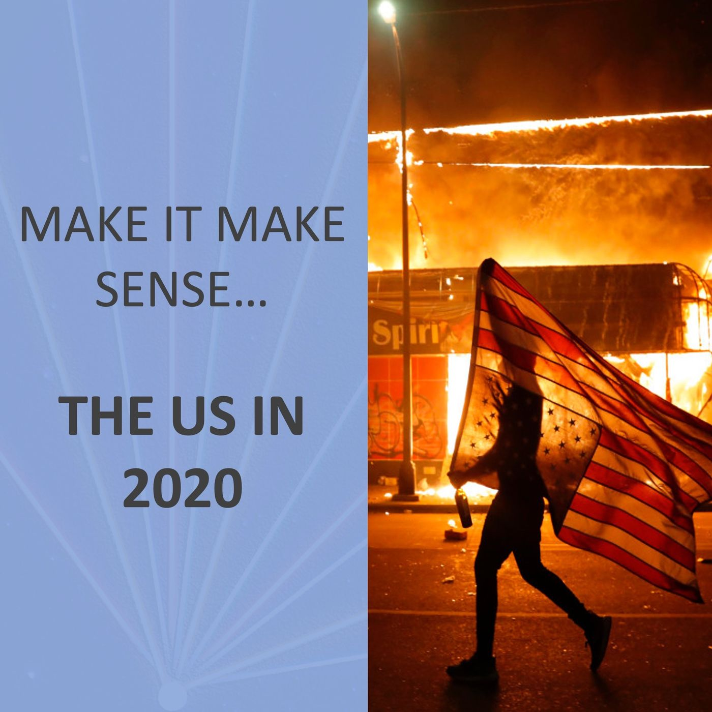Make It Make Sense... The US in 2020