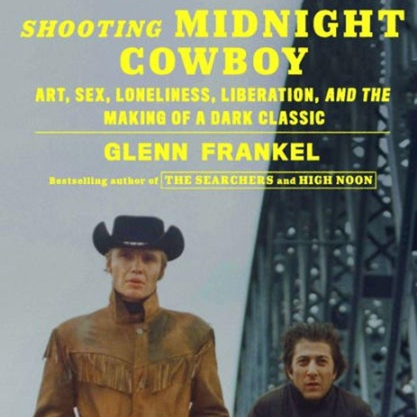 Glenn Frankel Releases The Book Shooting Midnight Cowboy
