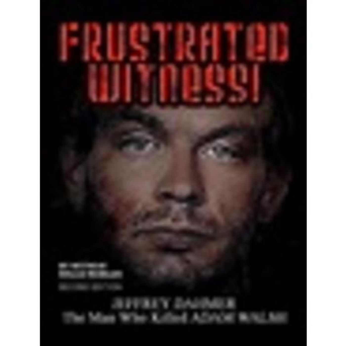 FRUSTRATED WITNESS-Willis Morgan