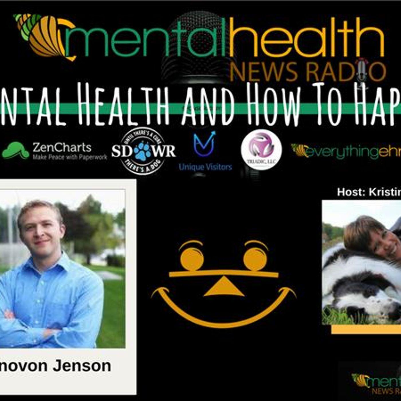 Mental Health News Radio - Mental Health and How To Happy with Donovon Jenson