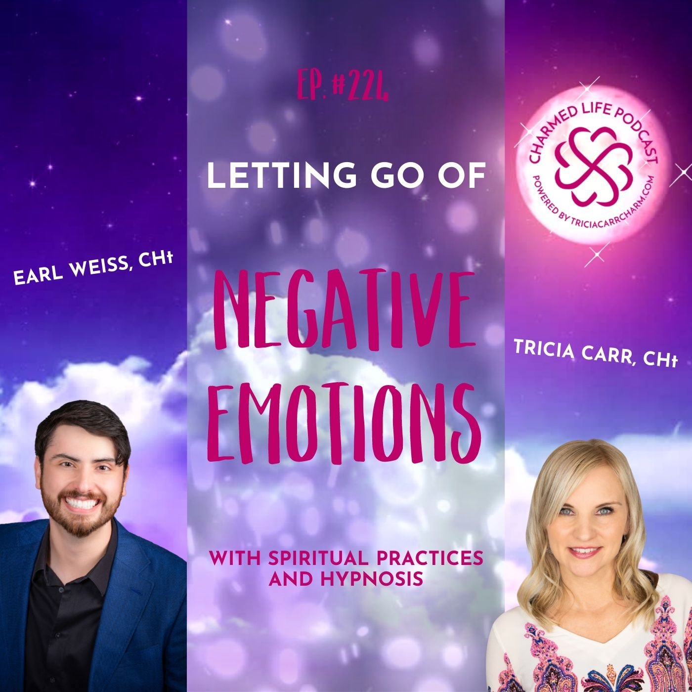 224: Letting Go of the Negative Emotions   Spiritual Practices + Hypnosis