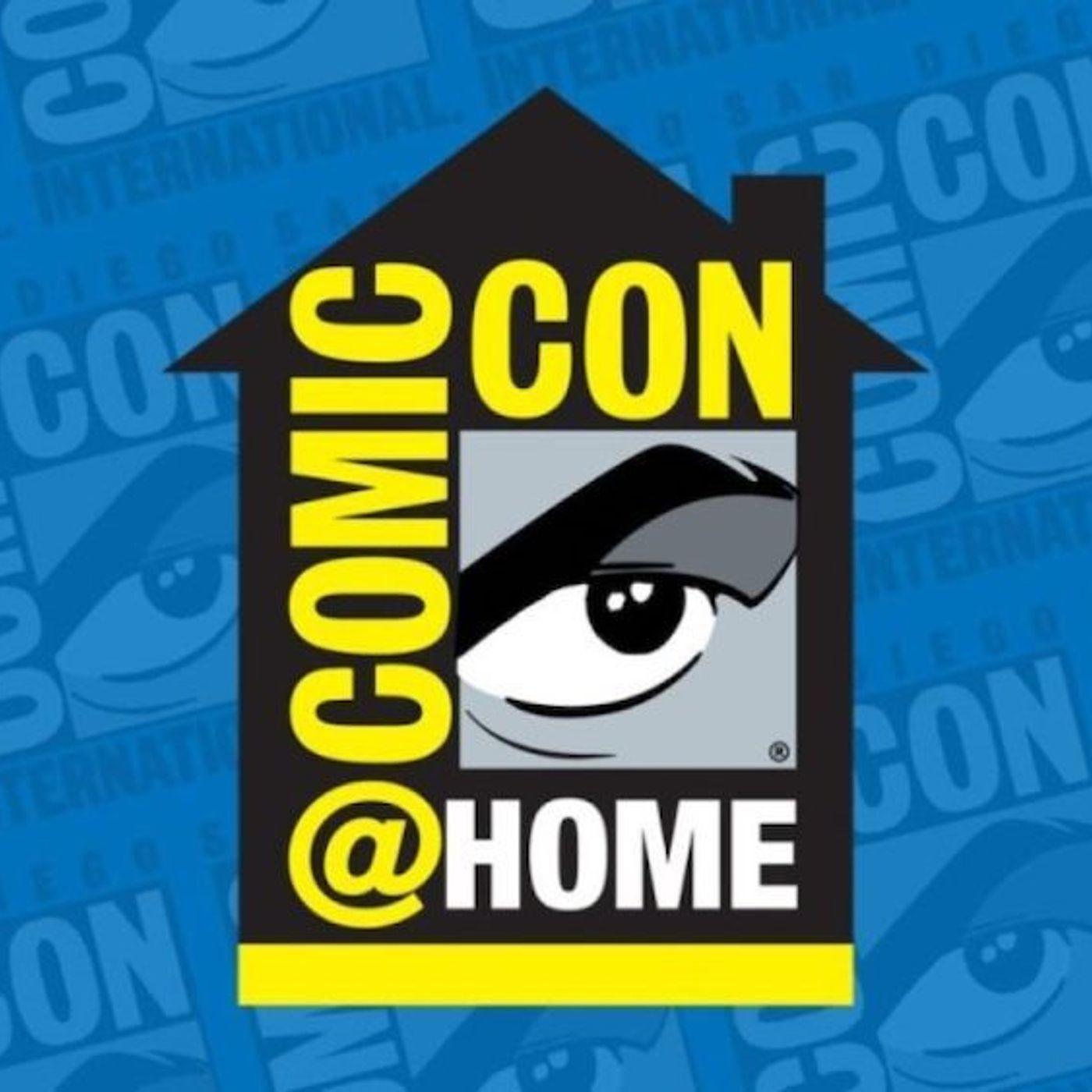 Episode 93: Do You Comic-Con @ Home?