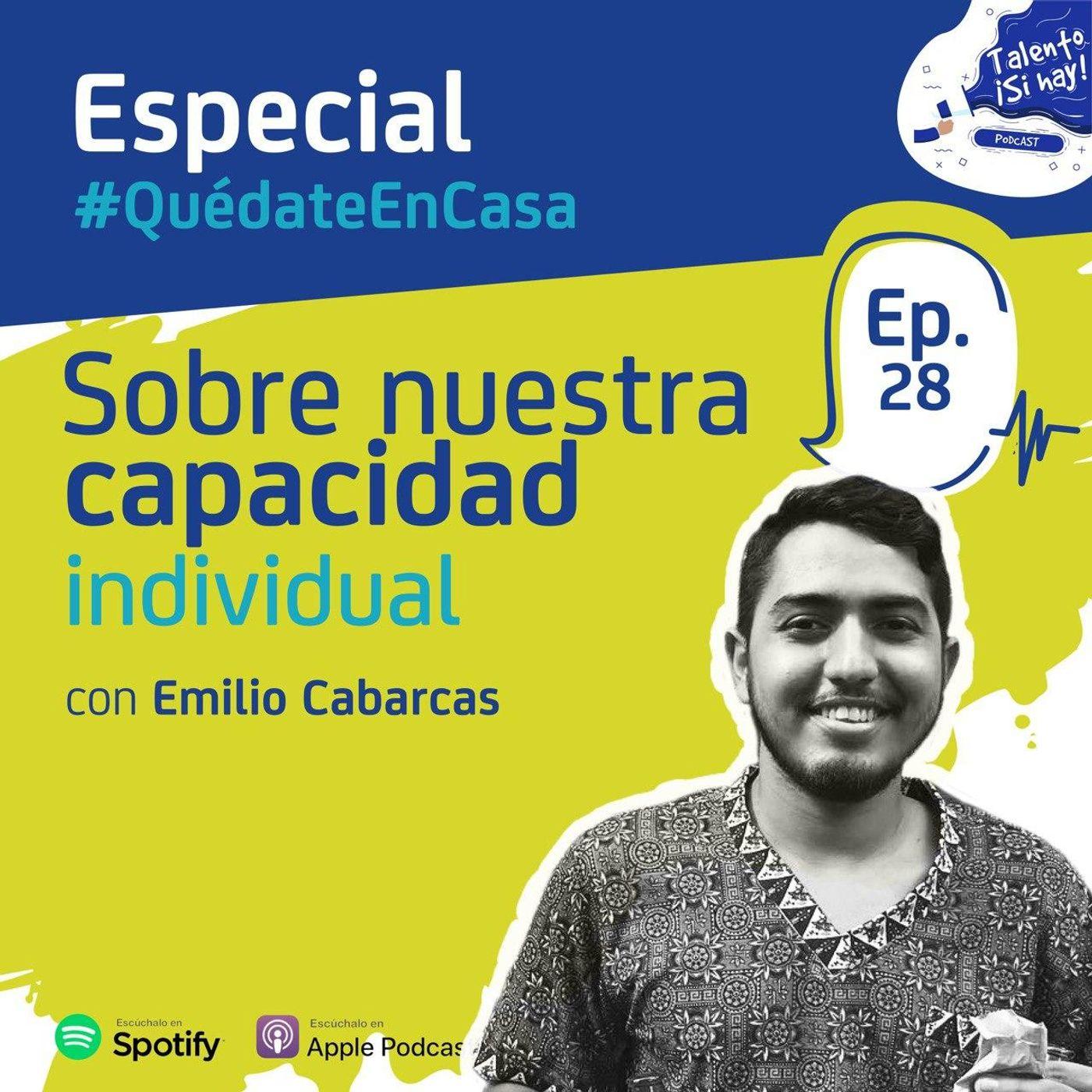 EP 28: Sobre nuestra capacidad individual