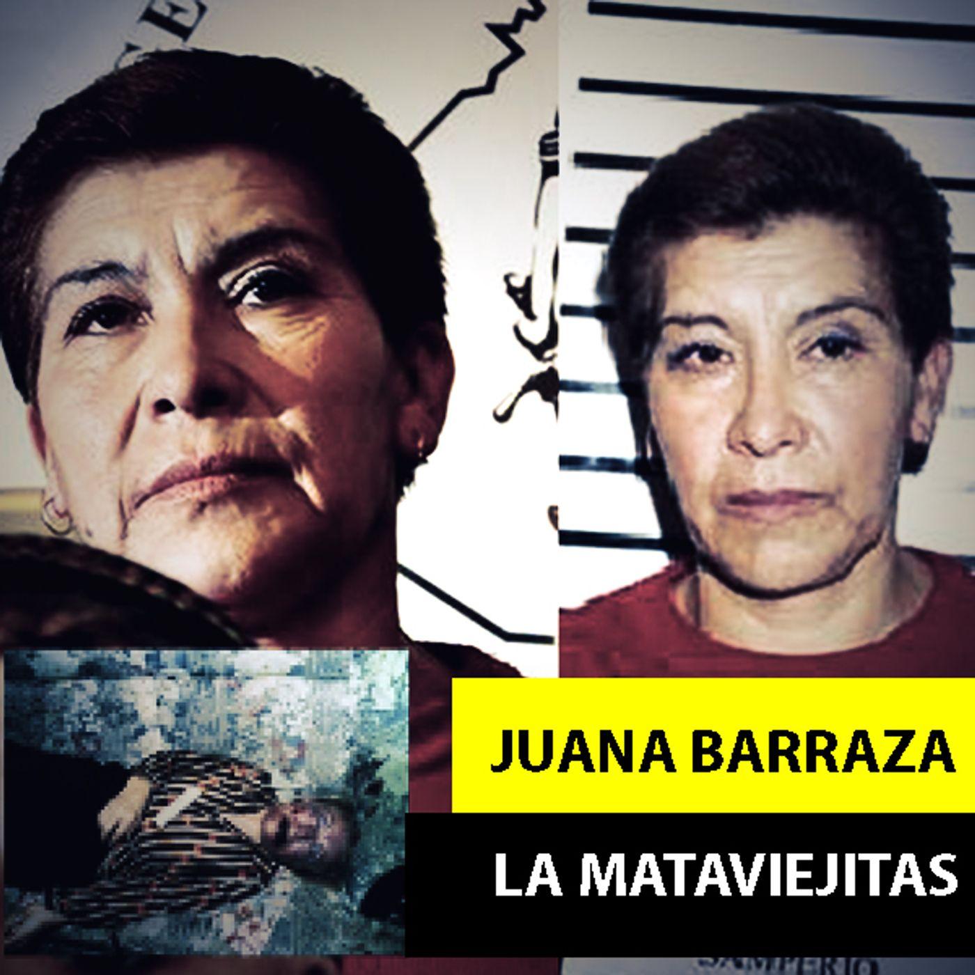 Juana Barraza | La Mataviejitas
