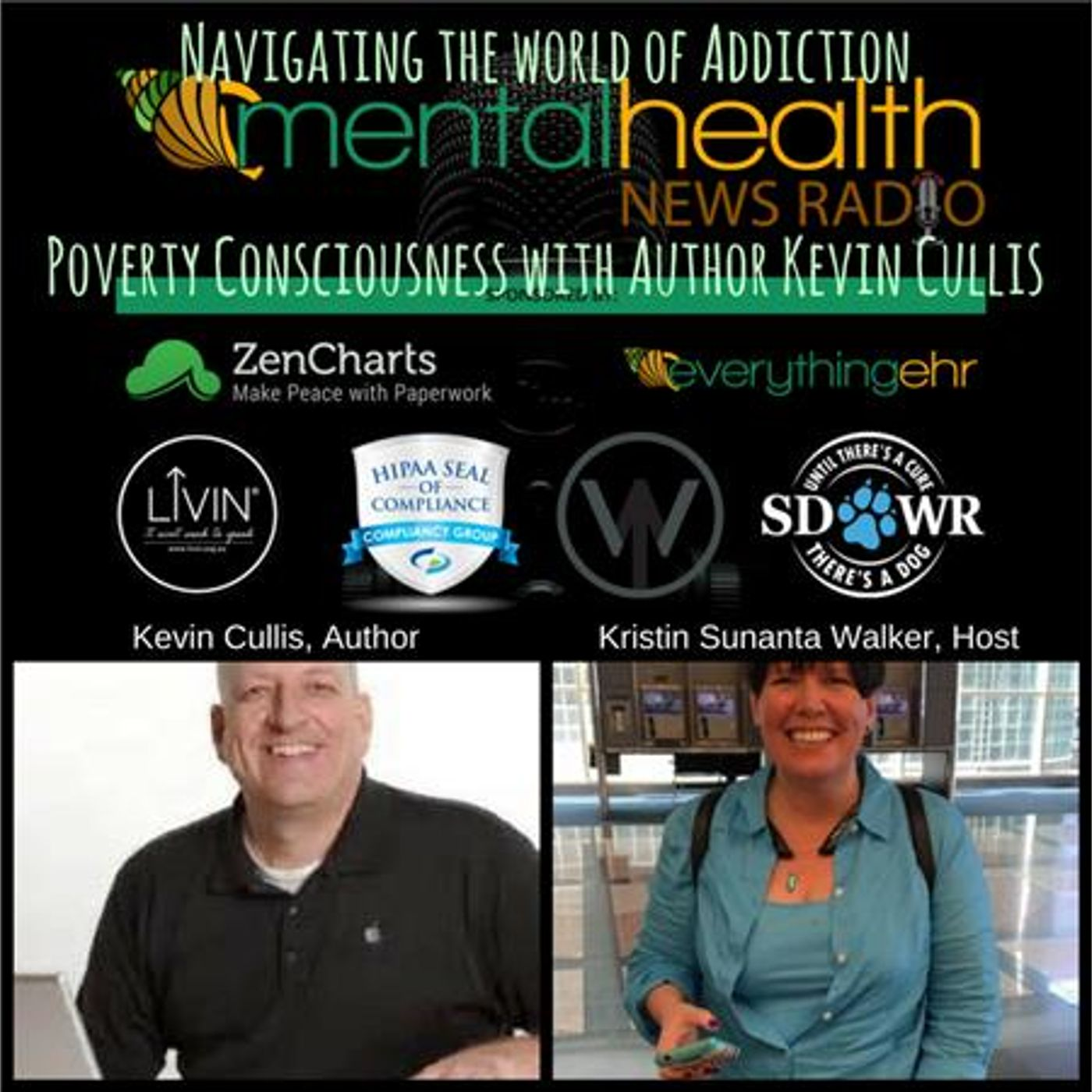 Mental Health News Radio - Navigating The World of Addiction:Poverty Consciousness with Author Kevin Cullis