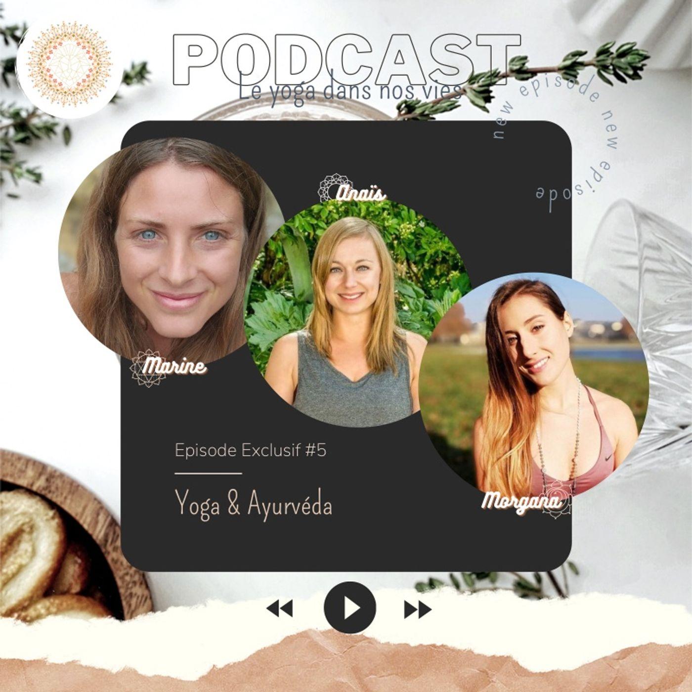 Exclu #5 : Yoga & Ayurvéda