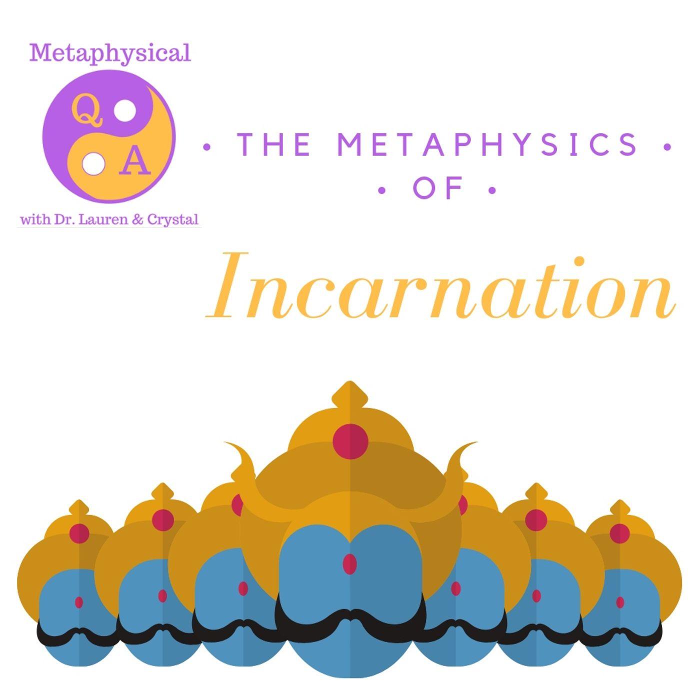 Metaphysics of Incarnation