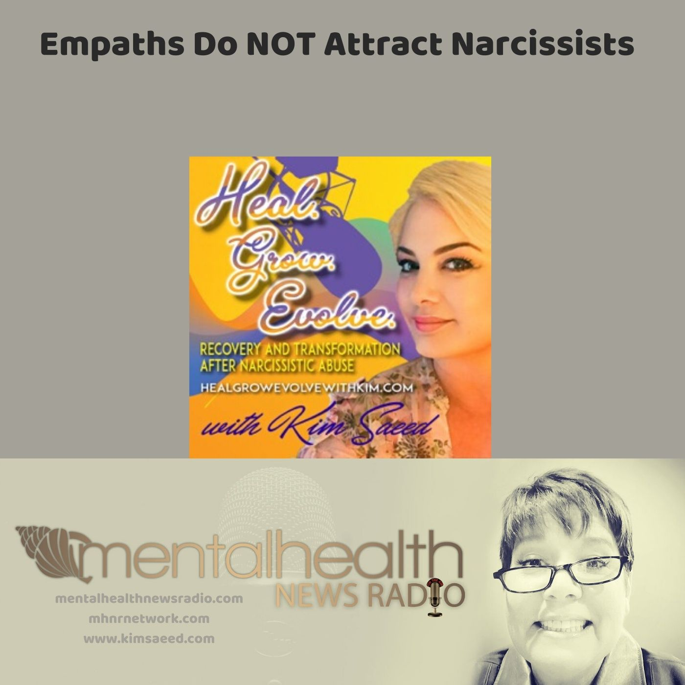 Mental Health News Radio - Empaths Do Not Attract Narcissists