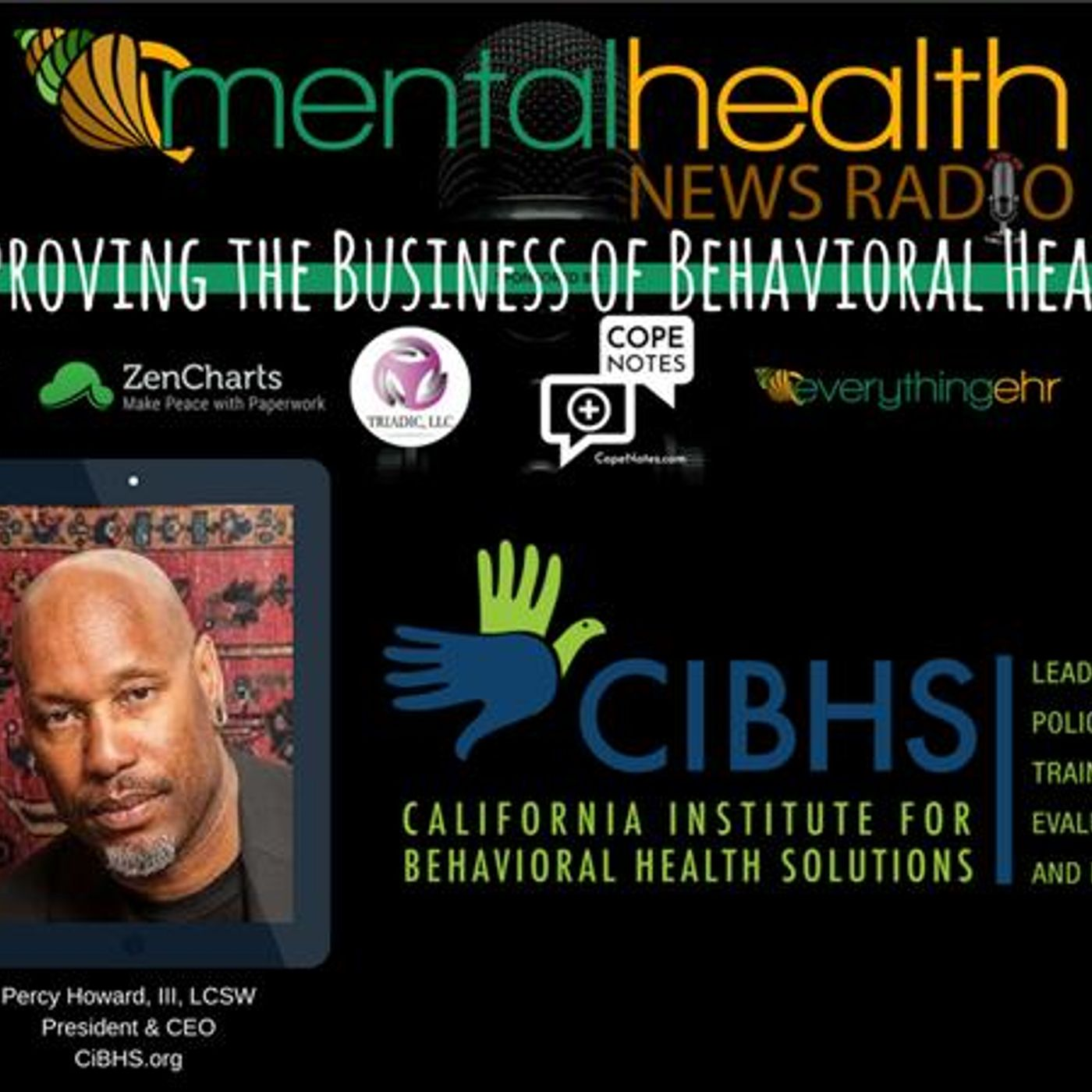 Mental Health News Radio - Improving The Business of Behavioral Health: Percy Howard, III, LCSW
