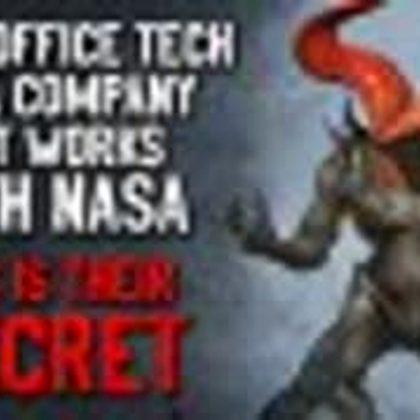 """I'm an office tech at a company that works with NASA. This is their secret"" Creepypasta"