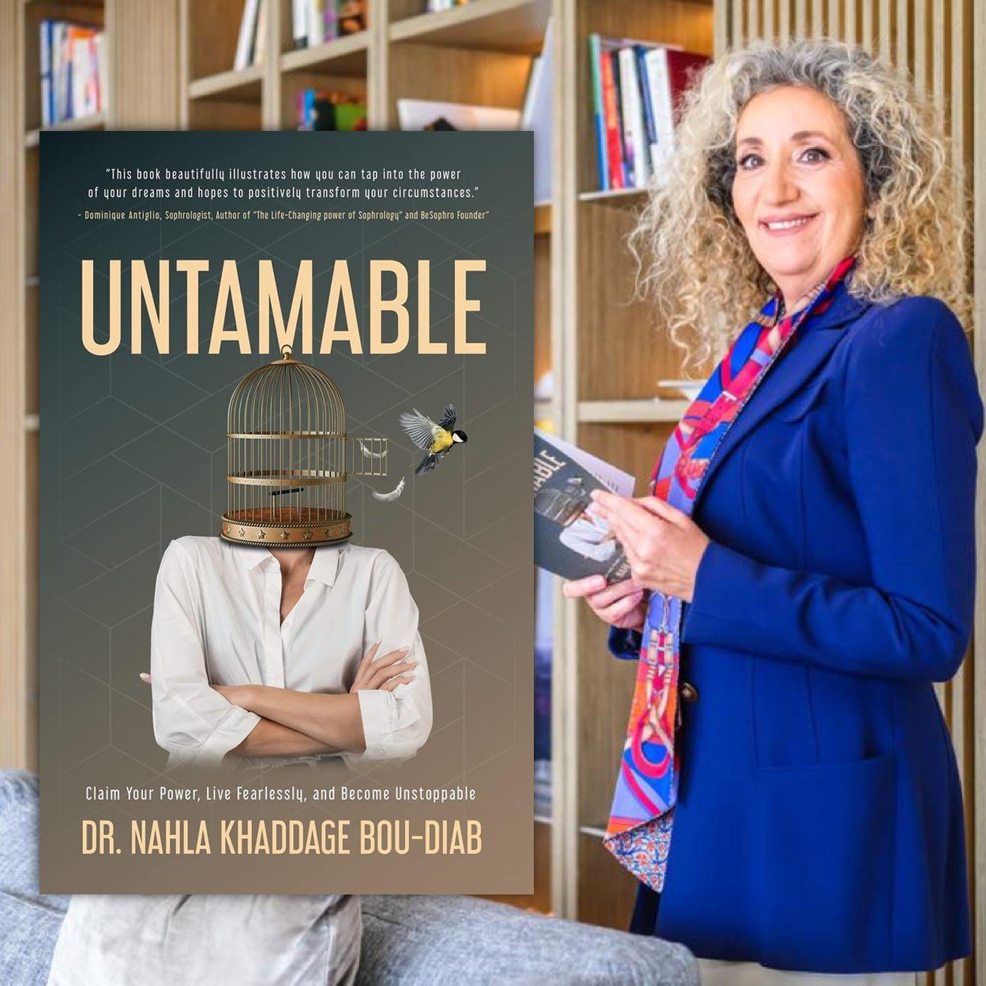 Untamable with Dr. Nahla Khaddage Bou-Diab
