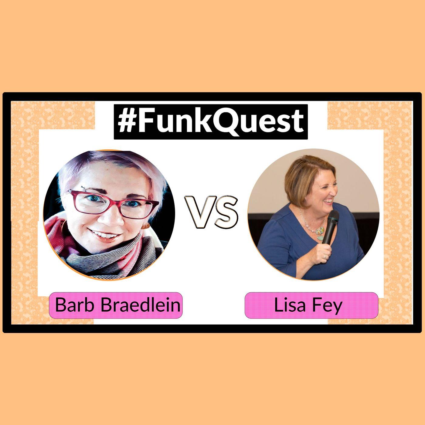 FunkQuest - Season 3 - Semi - Final 1 Barb Braendlein v Lisa Fey
