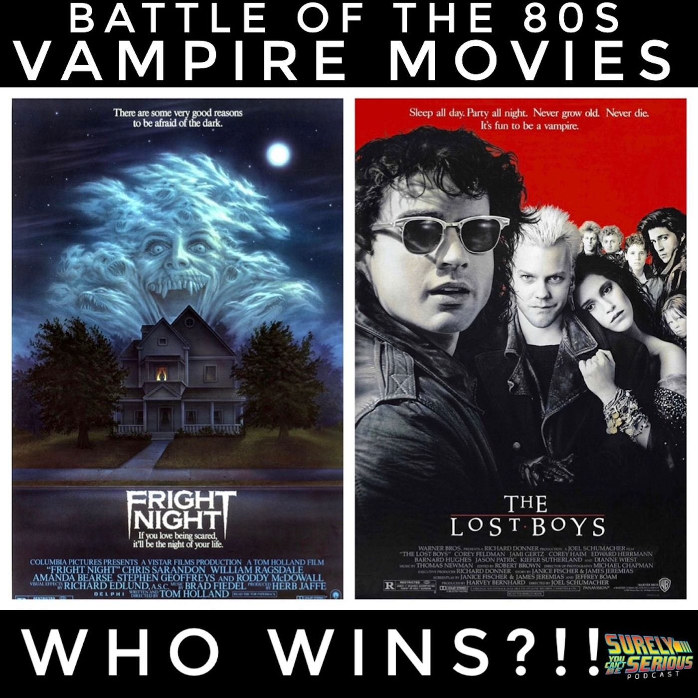 Fright Night ('85) or The Lost Boys ('89)?! [Episode 2]