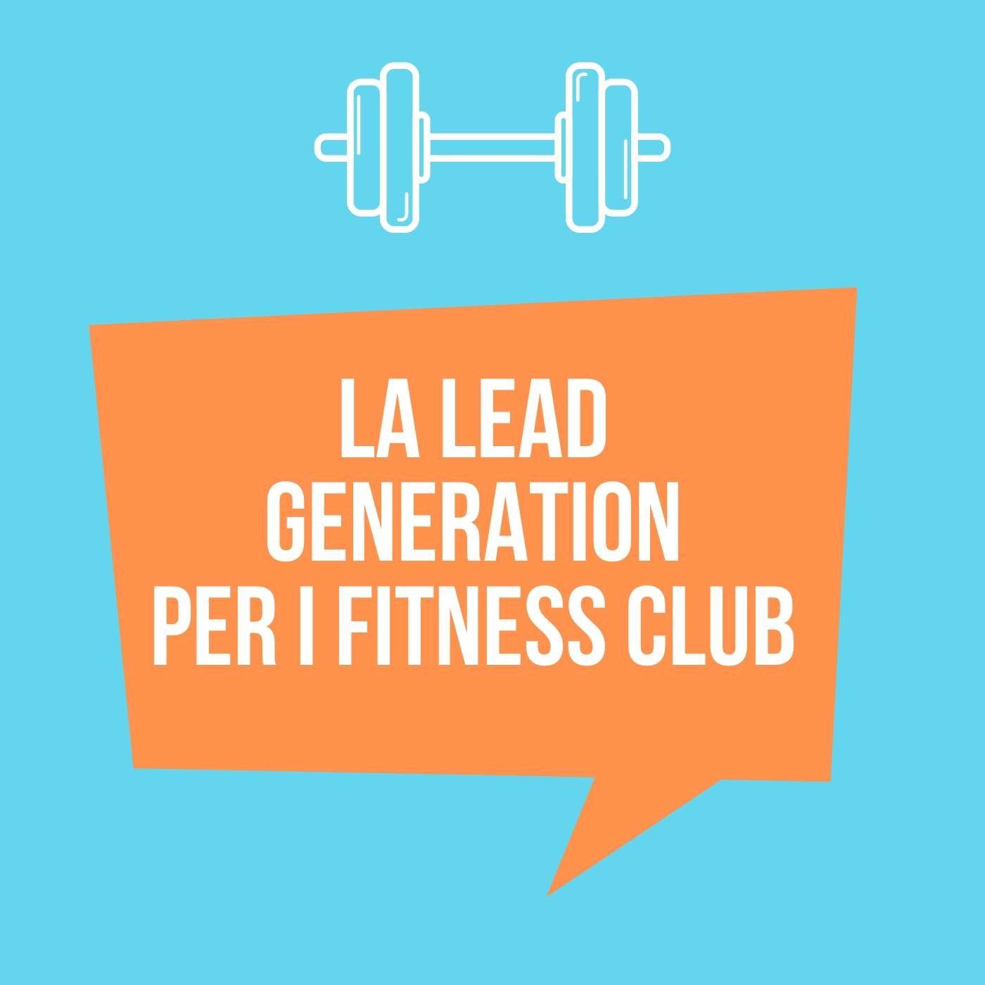 La Lead Generation per Fitness Club