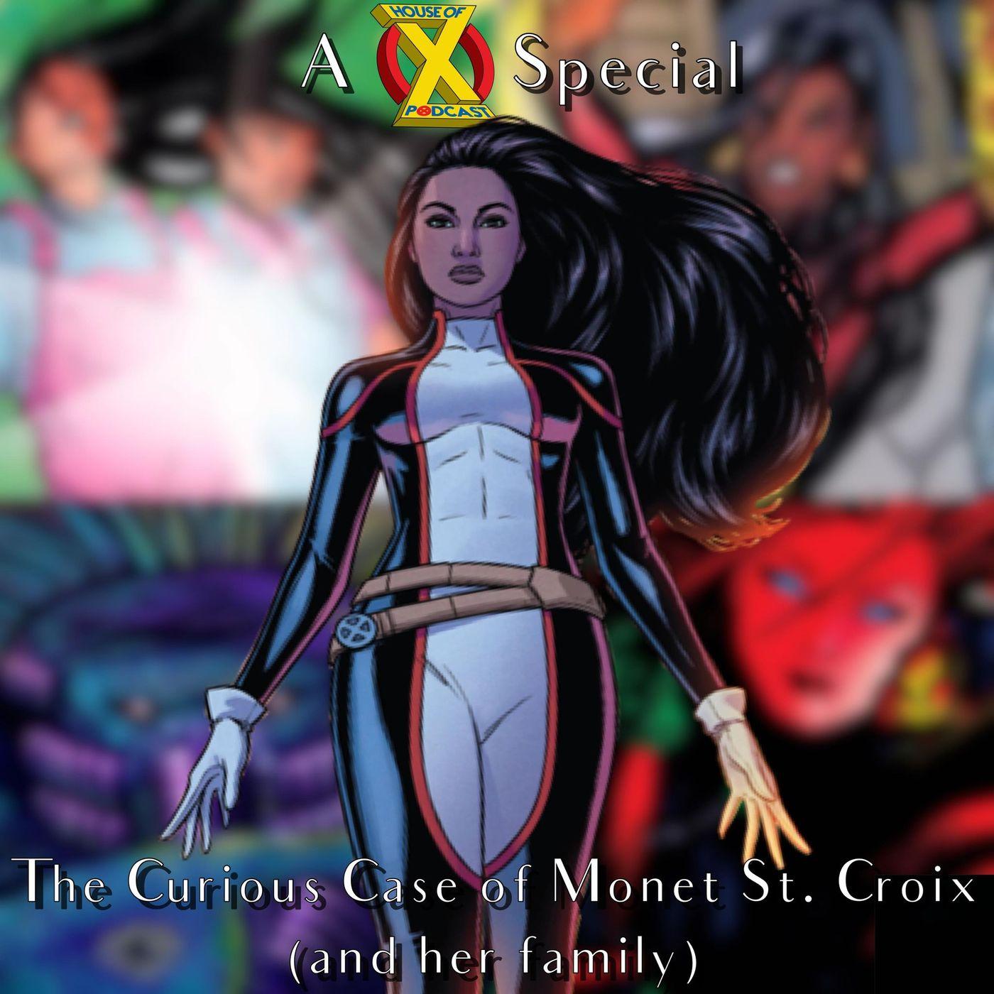Episode 50 - The Curious Case of Monet St. Croix
