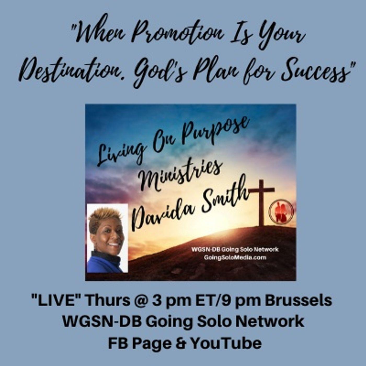 Part 1 - When Promotion Is Your Destination. God's Plan for Success