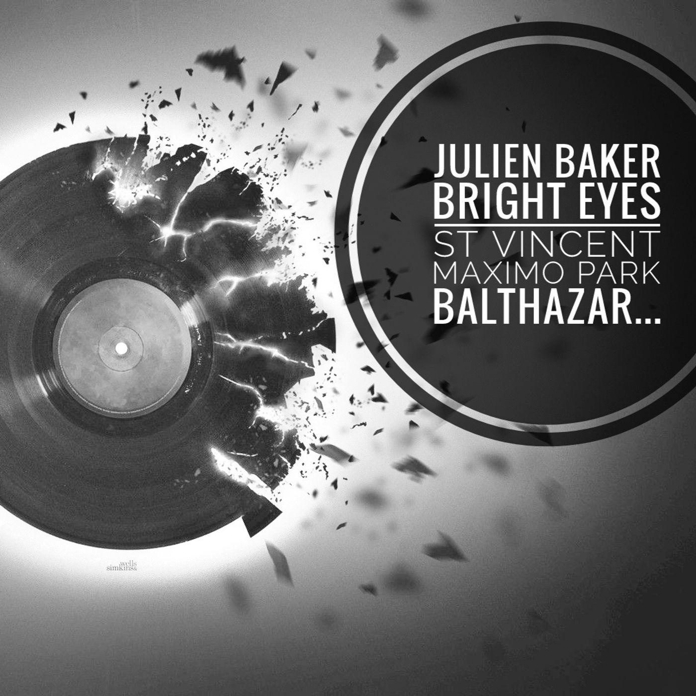 Julien Baker, St Vincent, Maximo Park , Bright Eyes - Propaganda S4e23