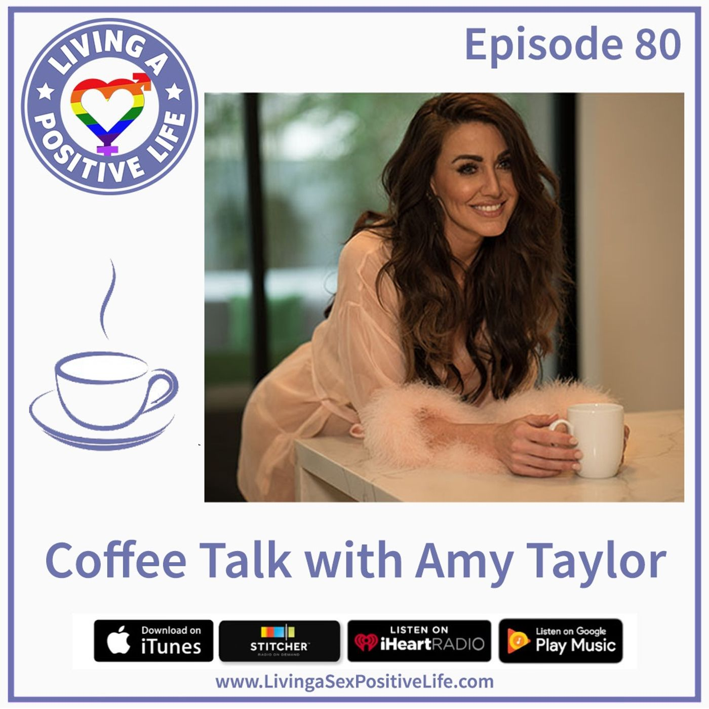 Sex Positive Me - E80: Coffee Talk with Amy Taylor